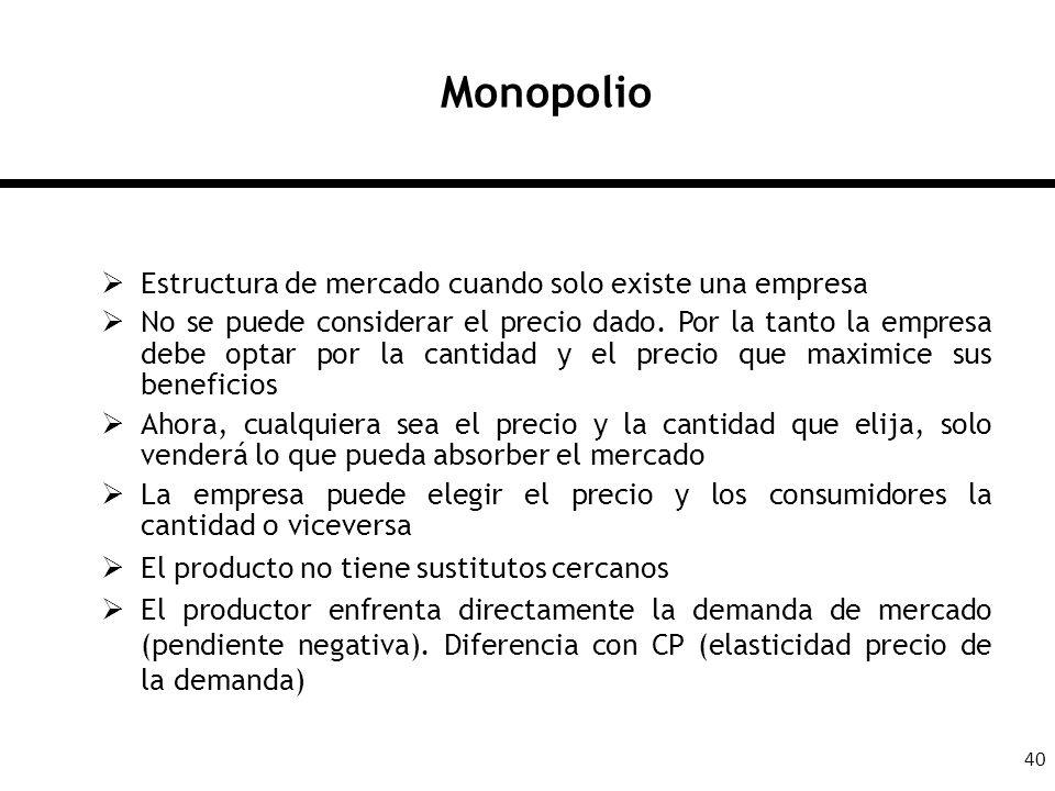 Monopolio Estructura de mercado cuando solo existe una empresa