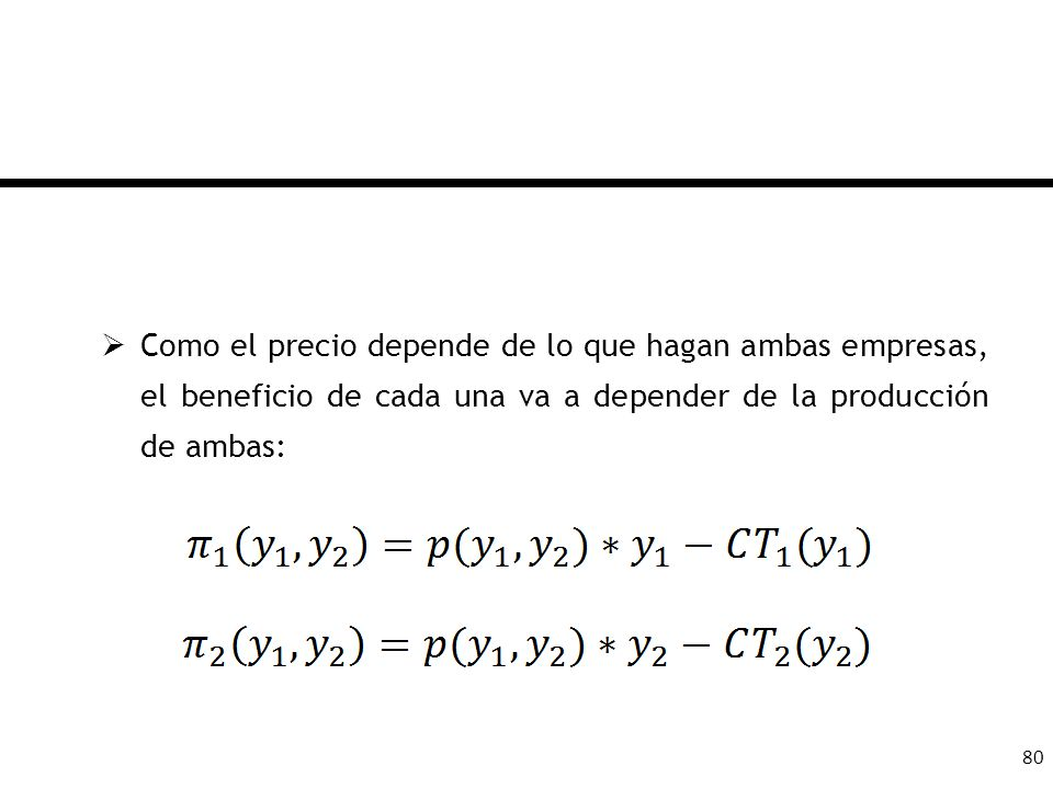 Como el precio depende de lo que hagan ambas empresas, el beneficio de cada una va a depender de la producción de ambas: