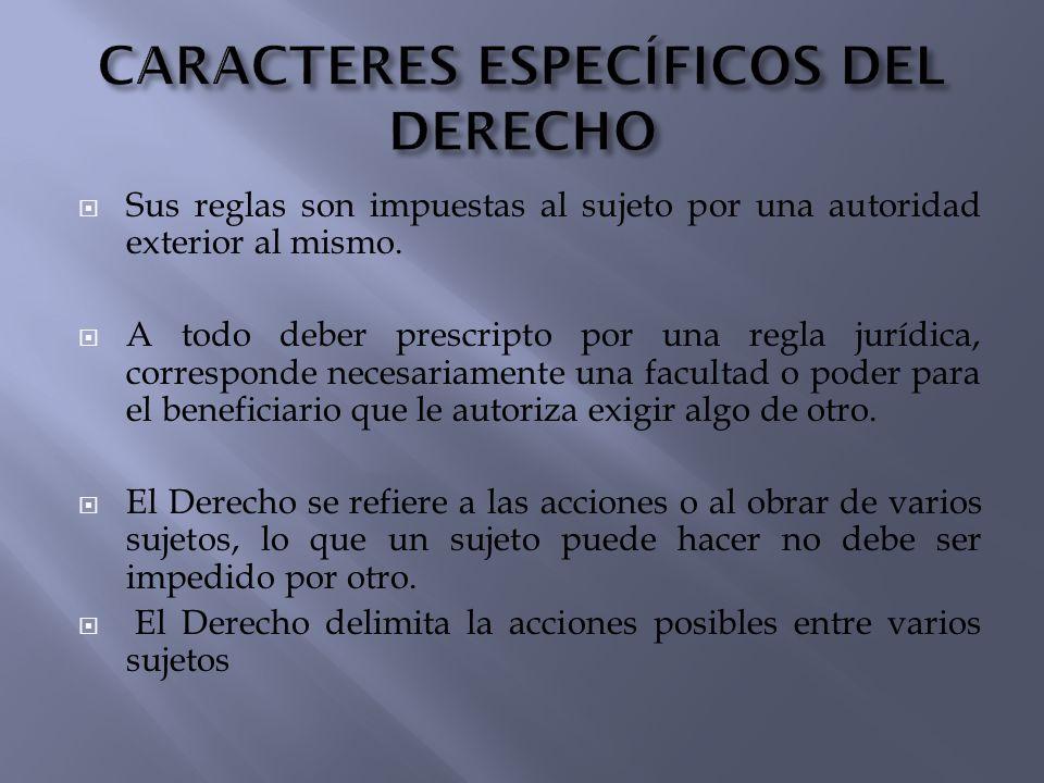 CARACTERES ESPECÍFICOS DEL DERECHO