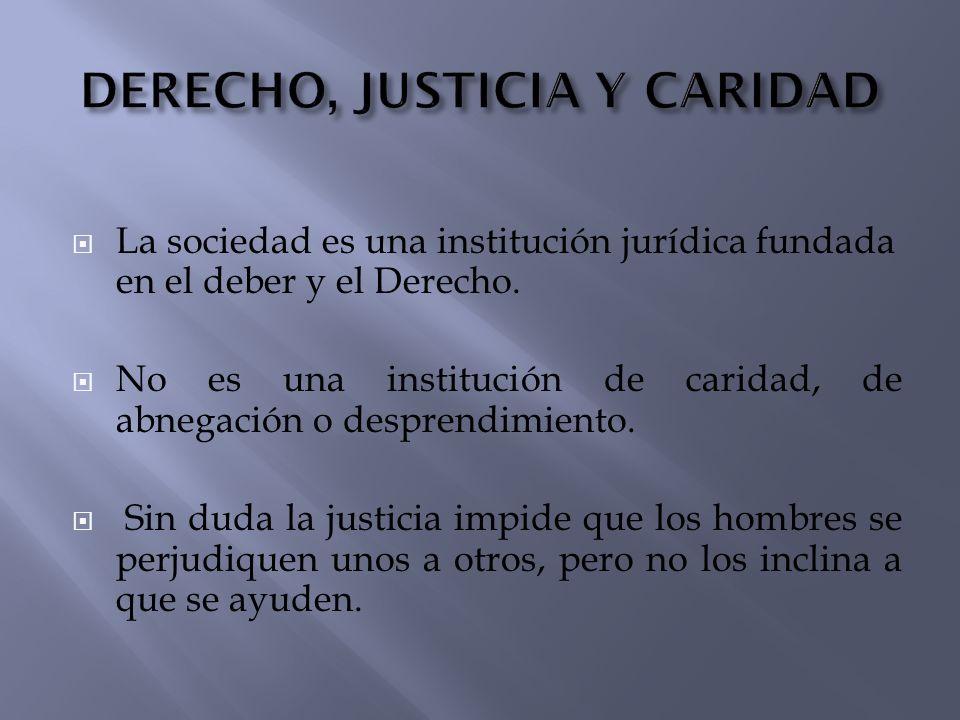 DERECHO, JUSTICIA Y CARIDAD
