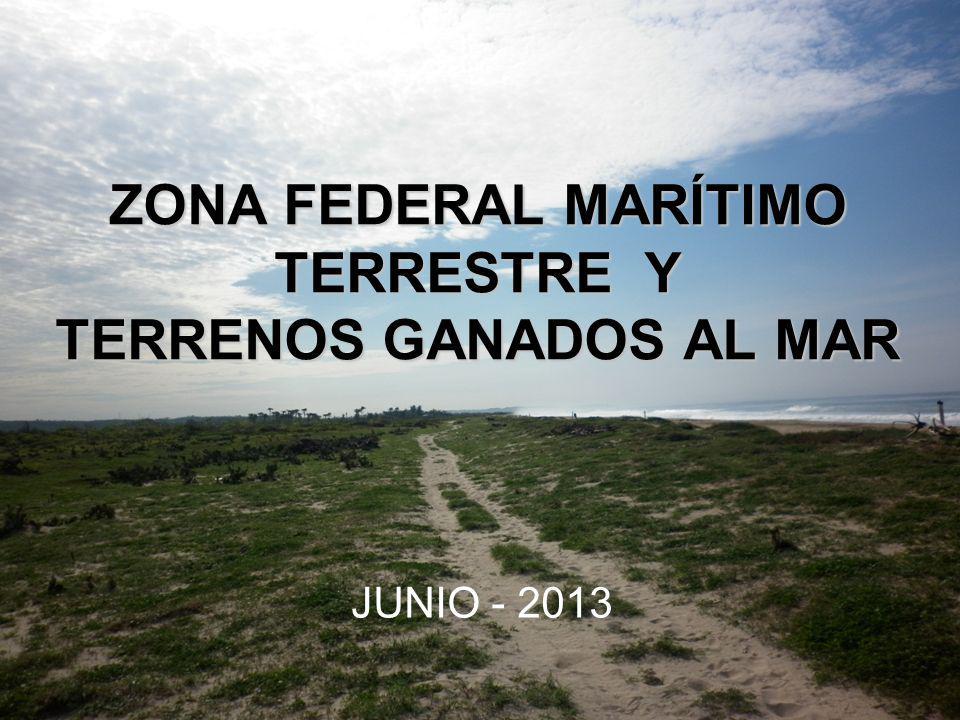 ZONA FEDERAL MARÍTIMO TERRESTRE Y TERRENOS GANADOS AL MAR