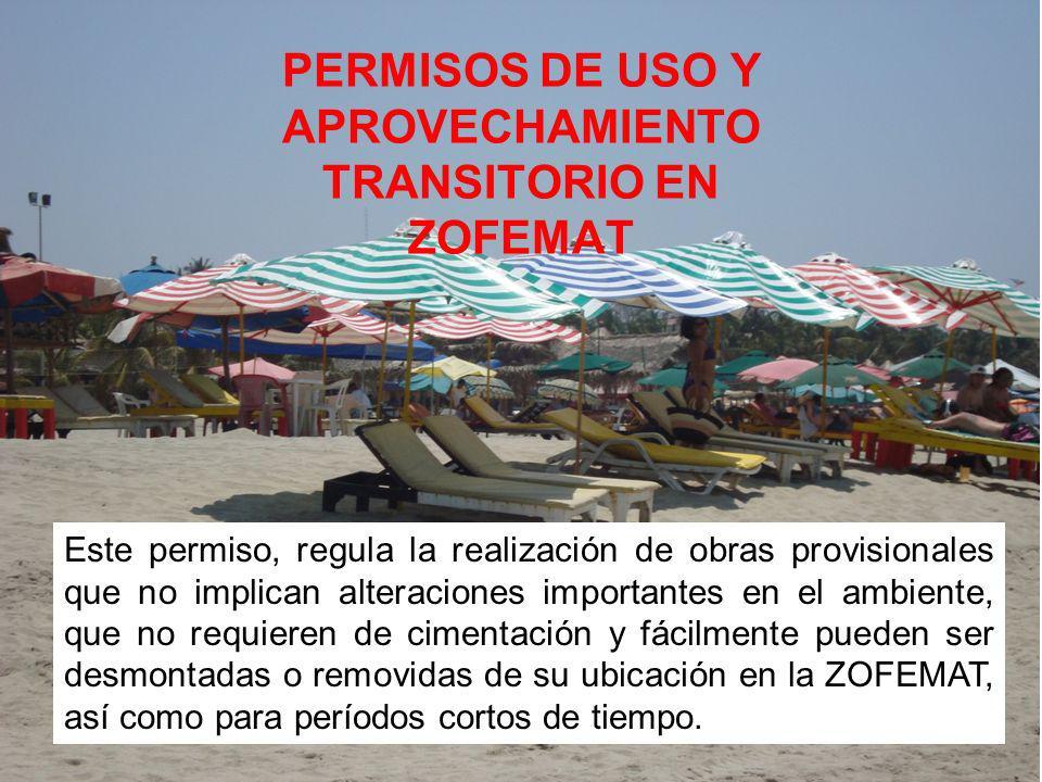 PERMISOS DE USO Y APROVECHAMIENTO TRANSITORIO EN ZOFEMAT