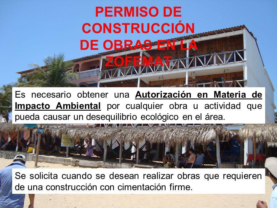 PERMISO DE CONSTRUCCIÓN DE OBRAS EN LA ZOFEMAT