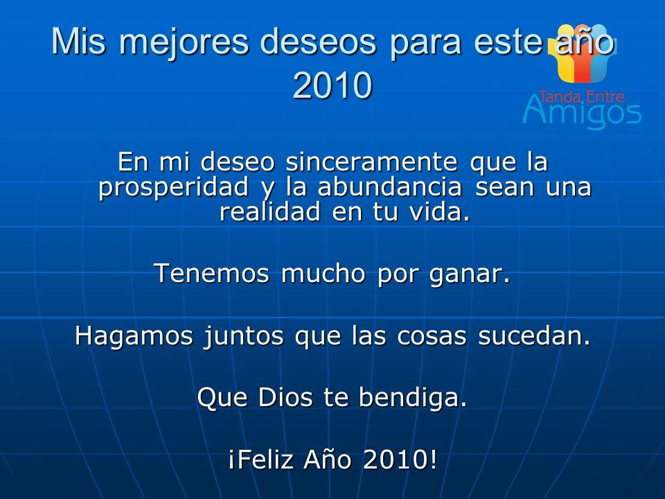 Mis mejores deseos para este año 2010