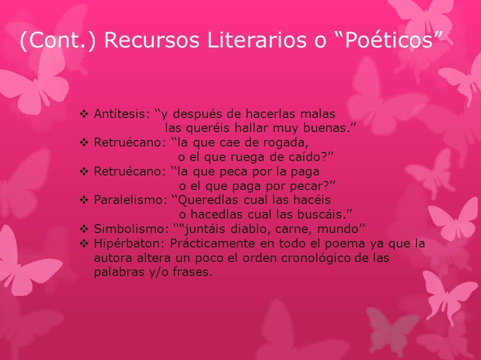 (Cont.) Recursos Literarios o Poéticos