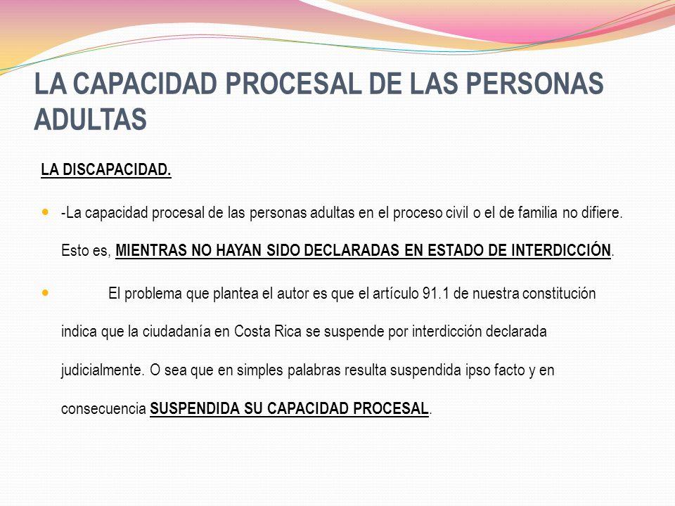 LA CAPACIDAD PROCESAL DE LAS PERSONAS ADULTAS