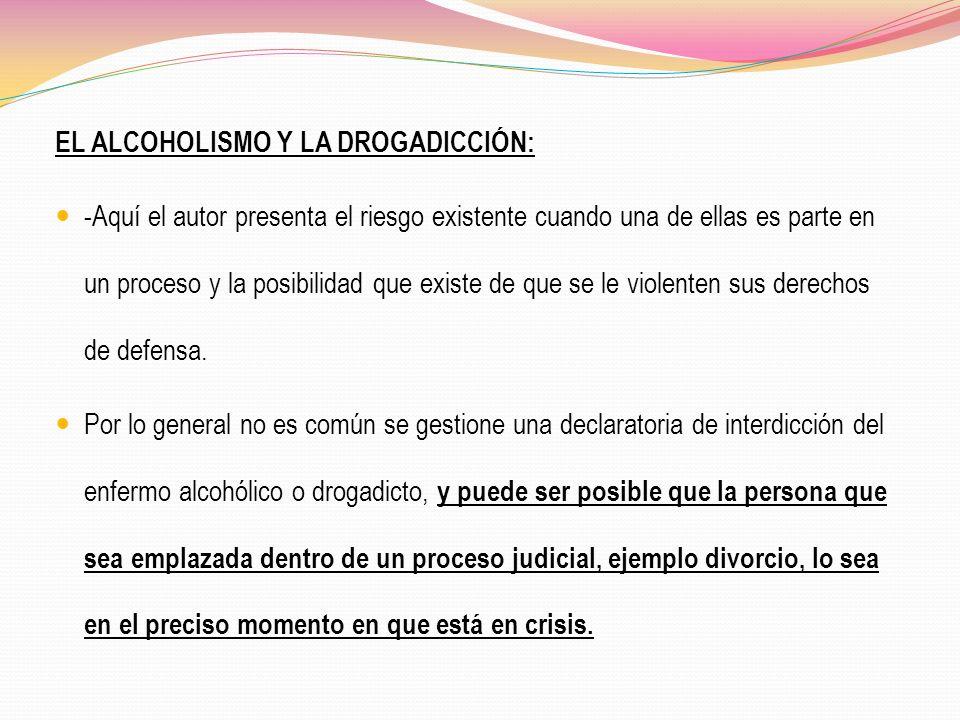 EL ALCOHOLISMO Y LA DROGADICCIÓN: