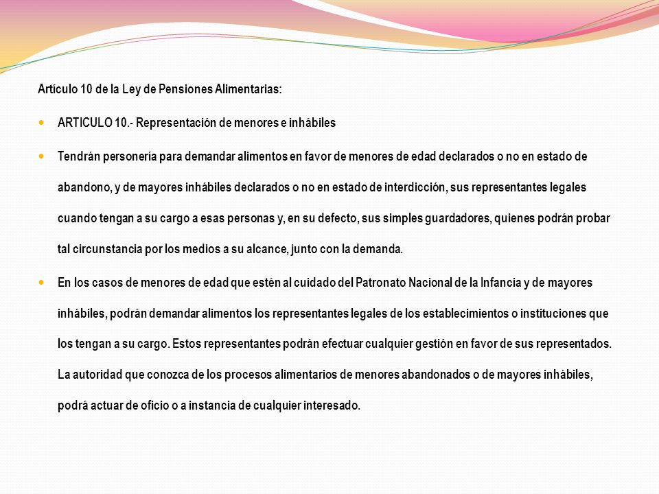 Artículo 10 de la Ley de Pensiones Alimentarias: