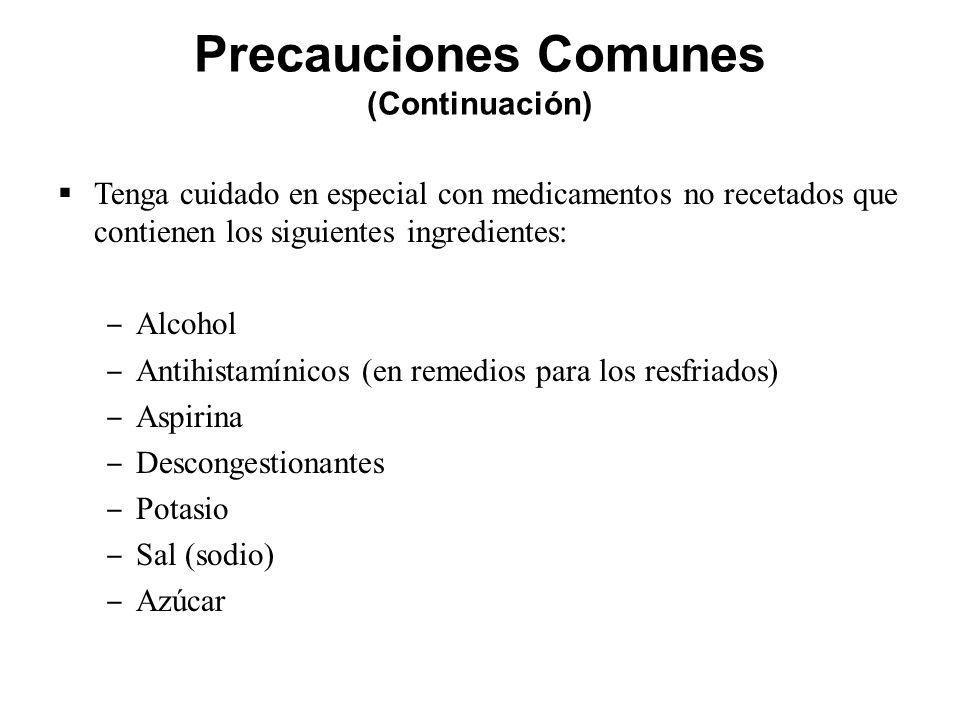 Precauciones Comunes (Continuación)