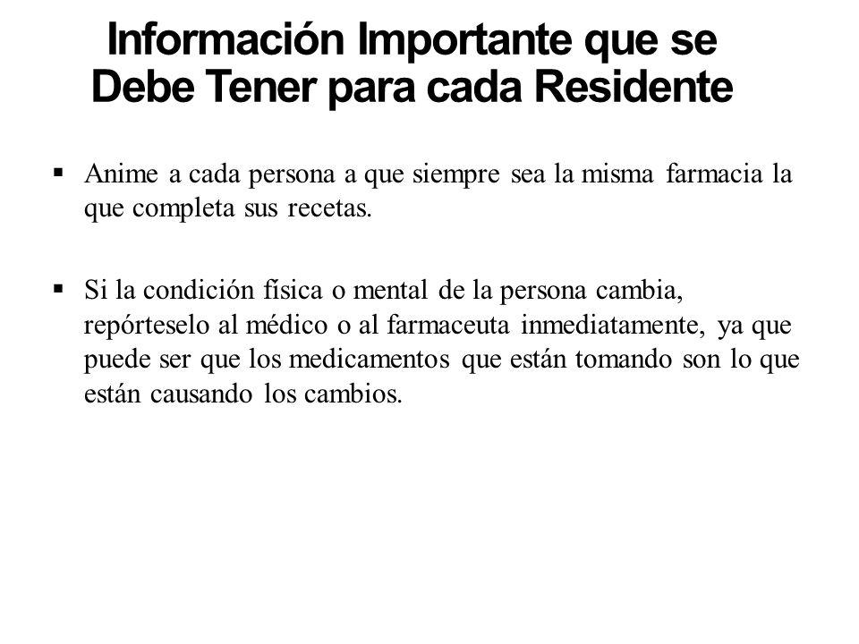 Información Importante que se Debe Tener para cada Residente