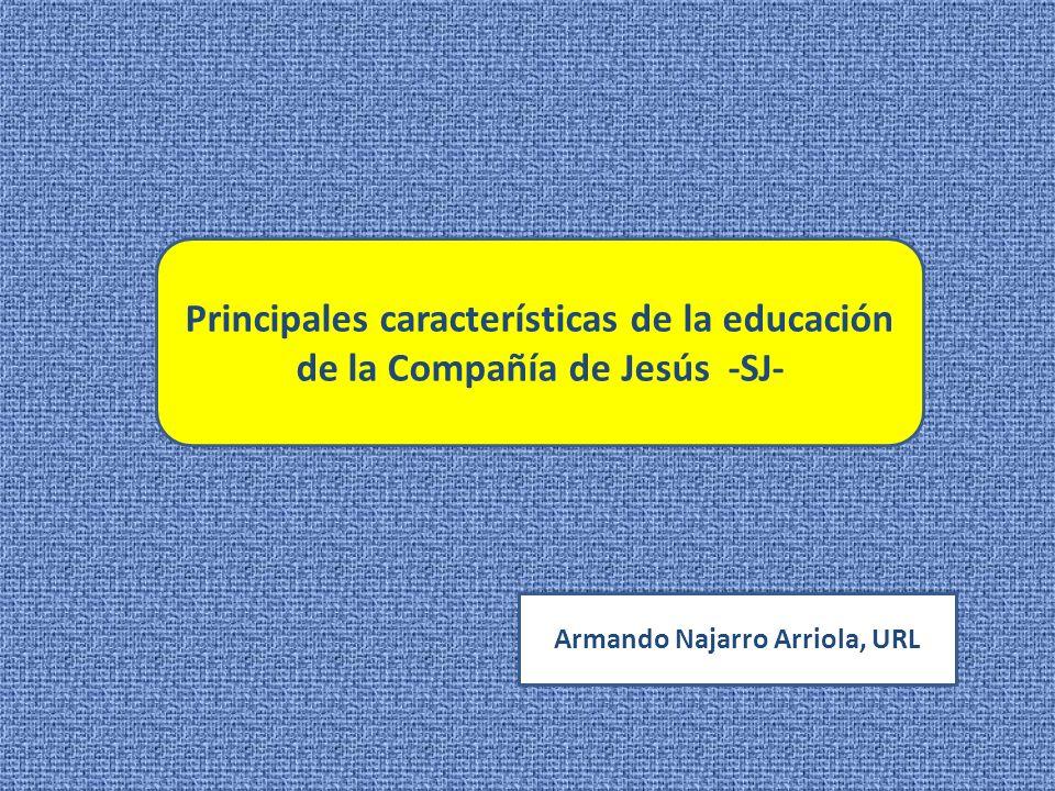 Principales características de la educación