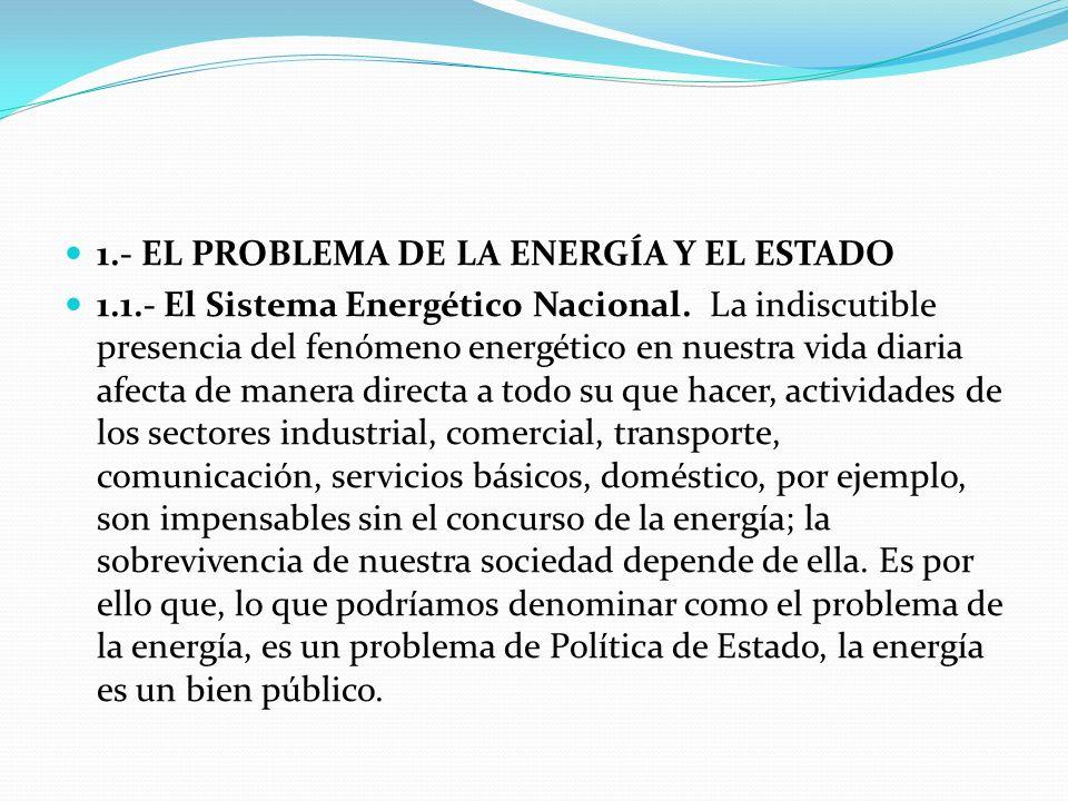 1.- EL PROBLEMA DE LA ENERGÍA Y EL ESTADO