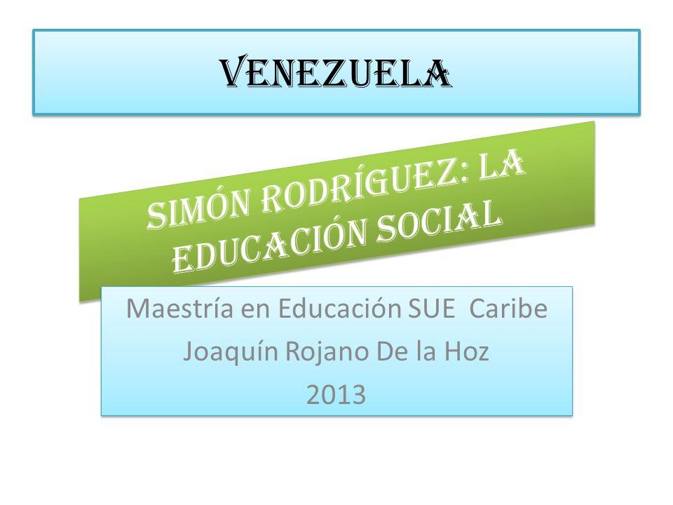 Simón rodríguez: La educación social