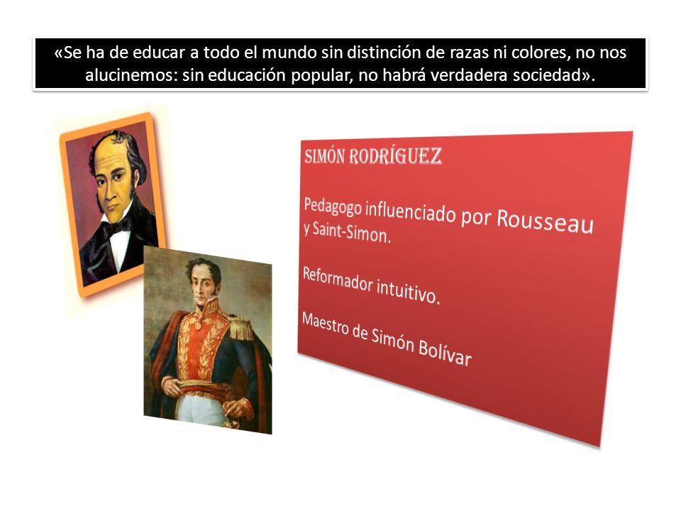 Pedagogo influenciado por Rousseau y Saint-Simon.