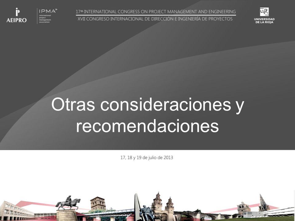 Otras consideraciones y recomendaciones