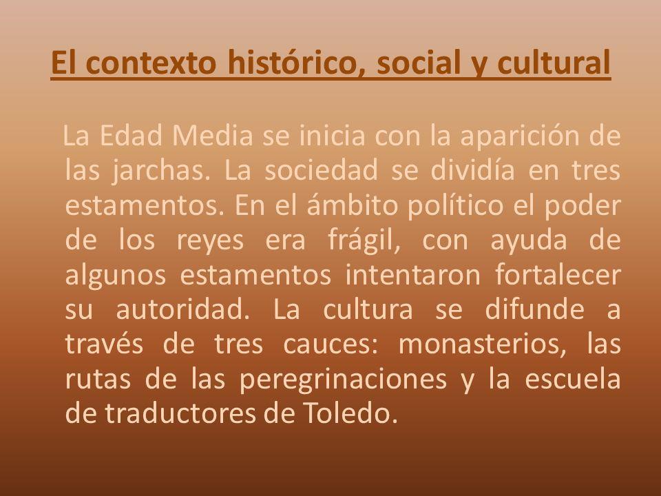 El contexto histórico, social y cultural