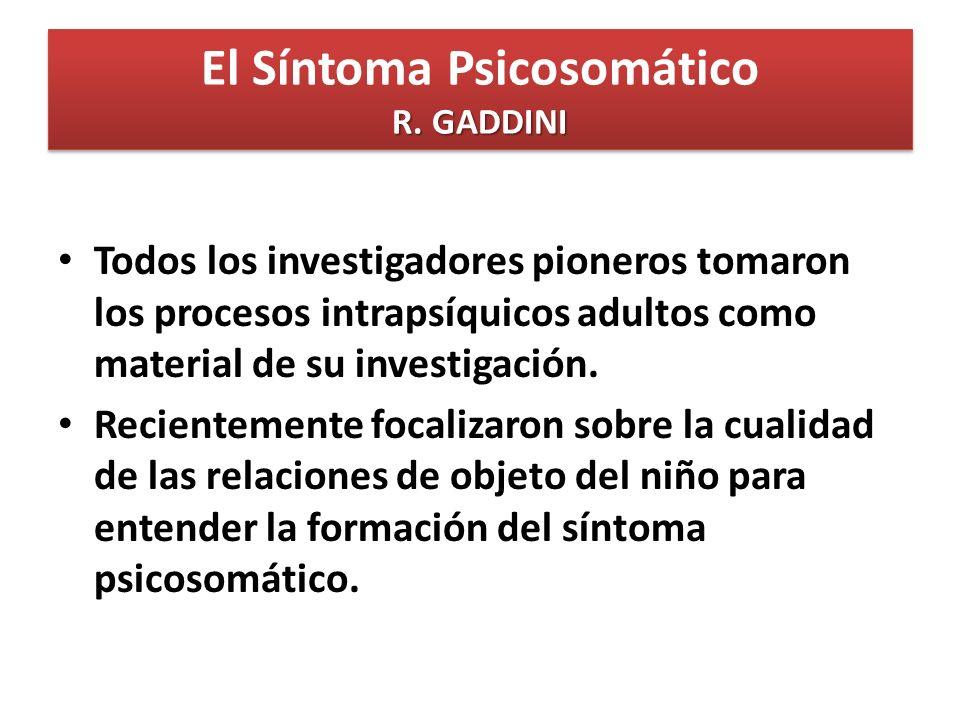 El Síntoma Psicosomático R. GADDINI