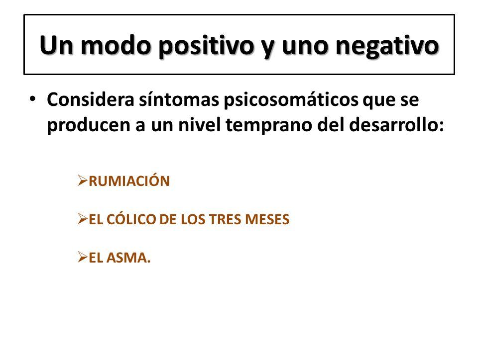 Un modo positivo y uno negativo
