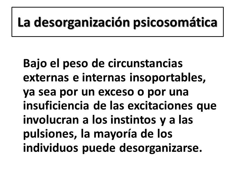 La desorganización psicosomática