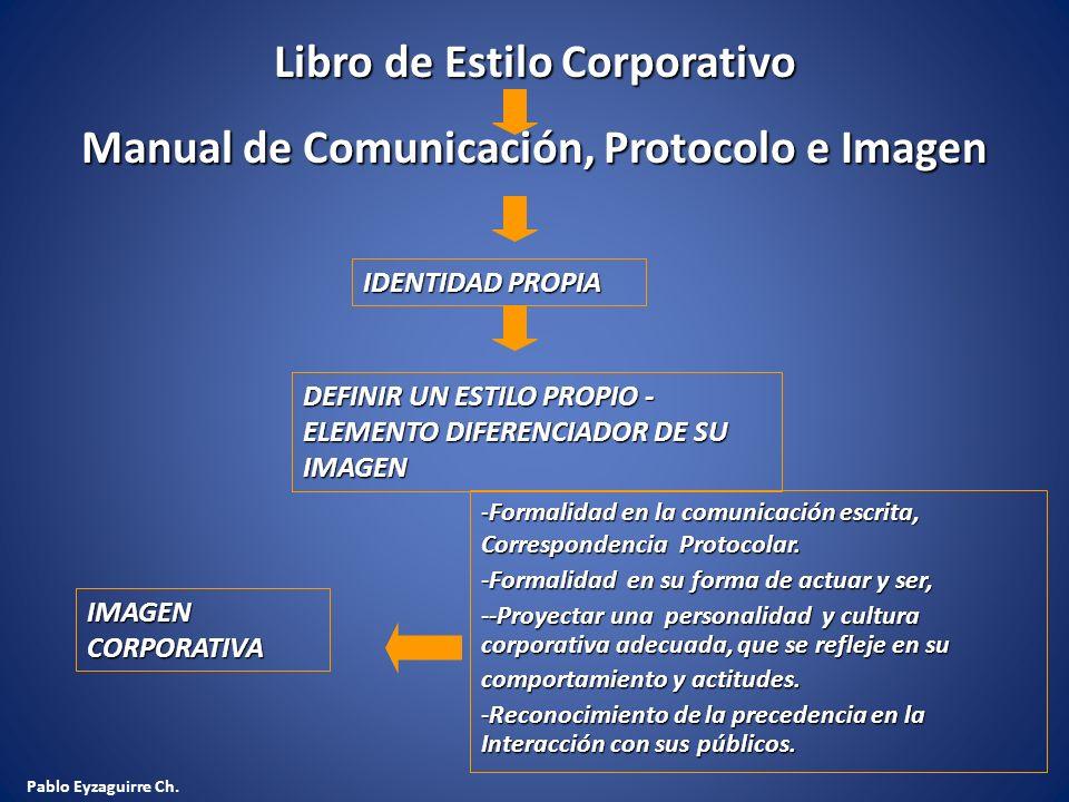 Libro de Estilo Corporativo Manual de Comunicación, Protocolo e Imagen