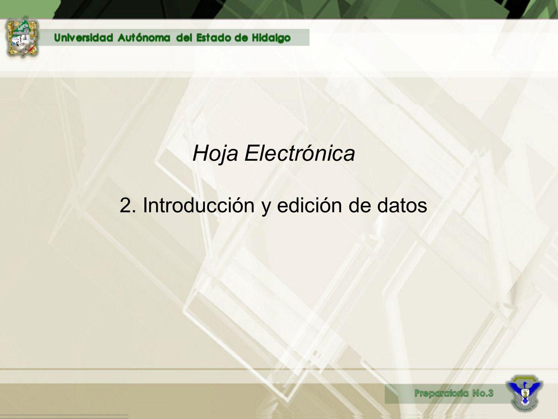 2. Introducción y edición de datos