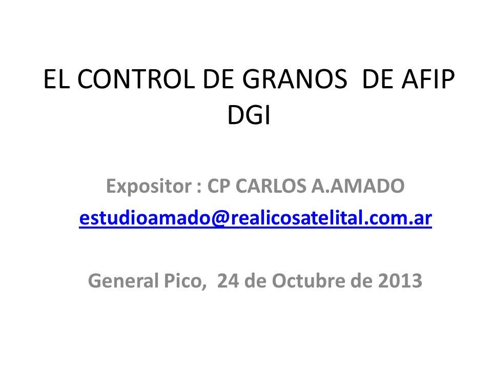 EL CONTROL DE GRANOS DE AFIP DGI