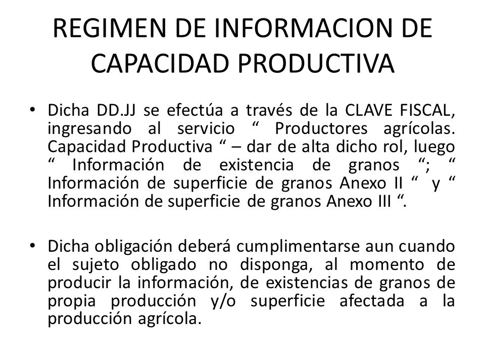 REGIMEN DE INFORMACION DE CAPACIDAD PRODUCTIVA