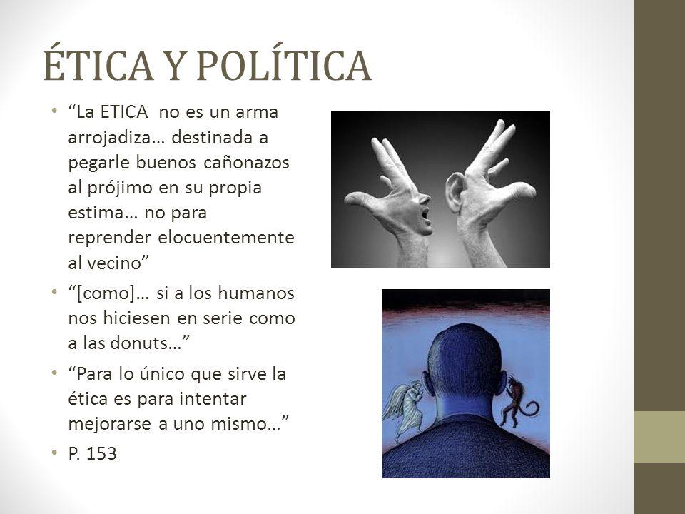 ÉTICA Y POLÍTICA