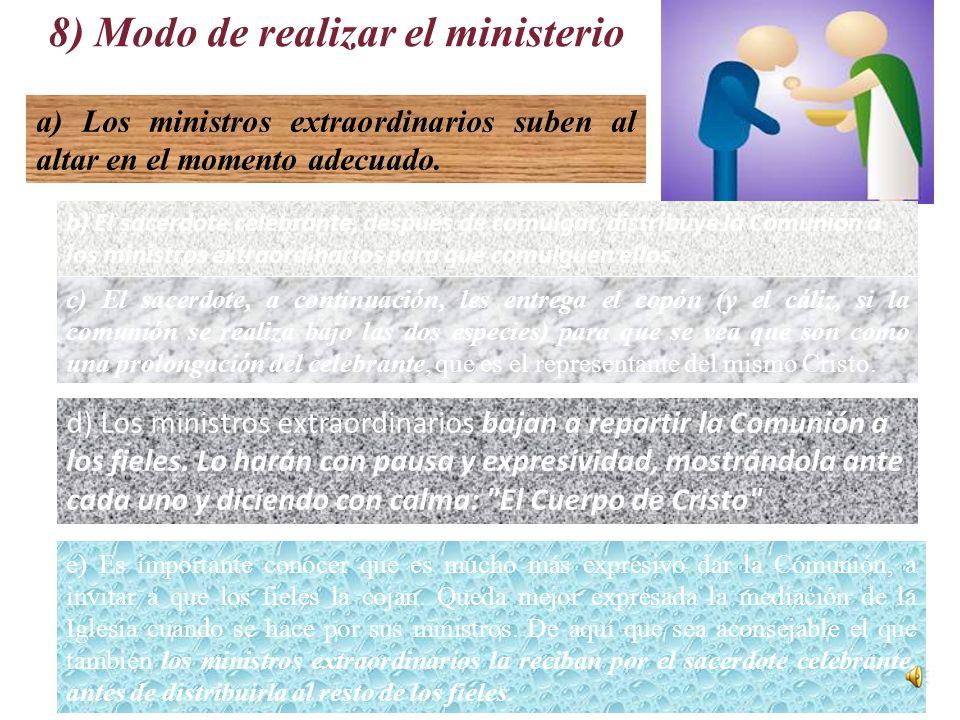 8) Modo de realizar el ministerio