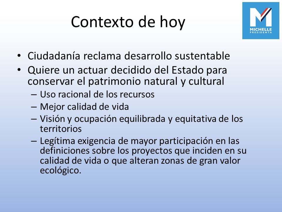 Contexto de hoy Ciudadanía reclama desarrollo sustentable