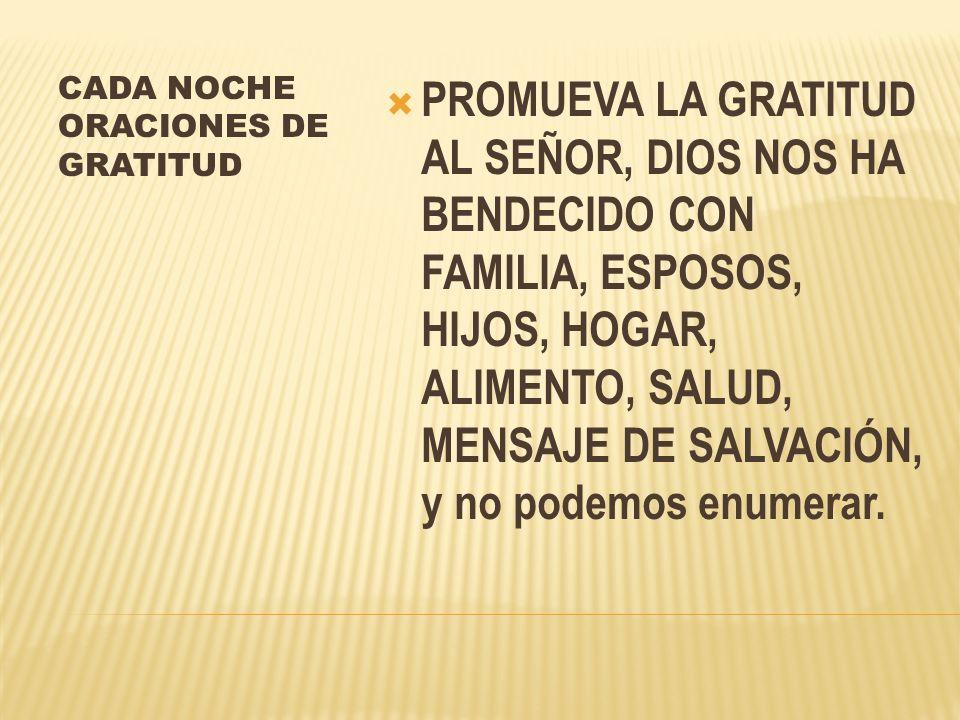 CADA NOCHE ORACIONES DE GRATITUD