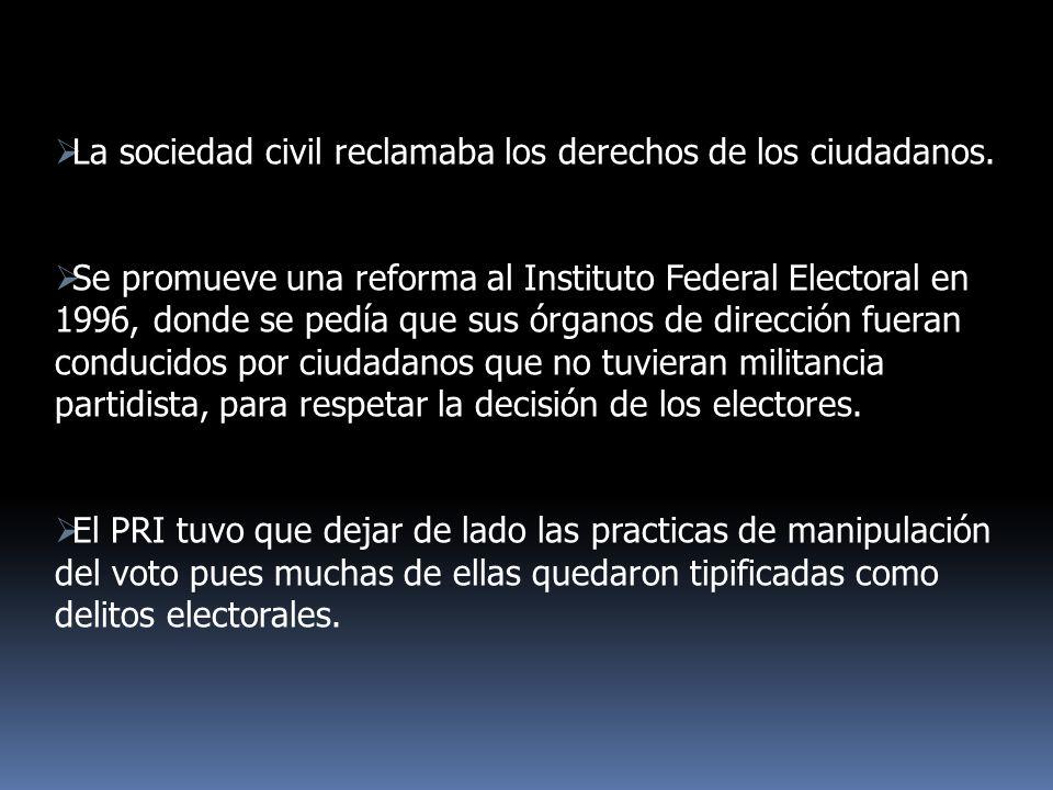 La sociedad civil reclamaba los derechos de los ciudadanos.