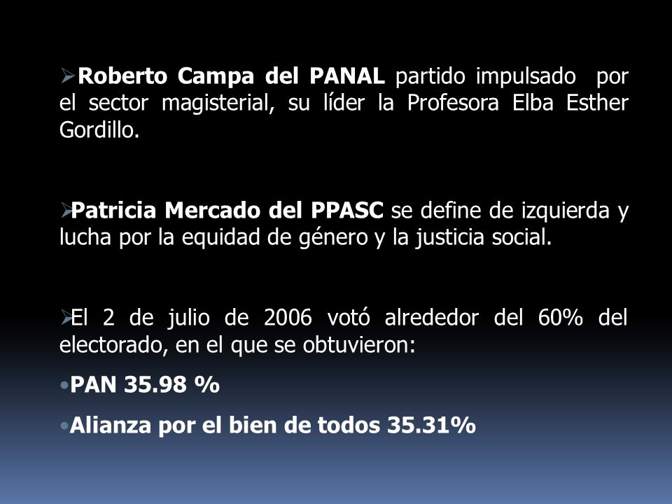 Roberto Campa del PANAL partido impulsado por el sector magisterial, su líder la Profesora Elba Esther Gordillo.