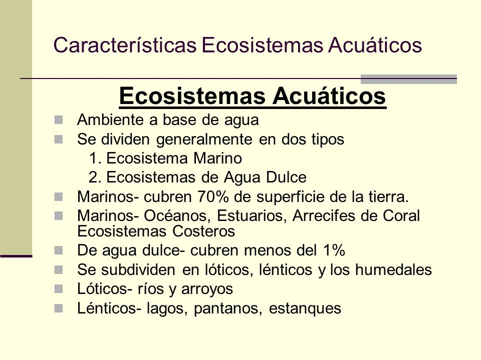 Caracter sticas ecosistemas acu ticos ppt video online for Caracteristicas de un estanque