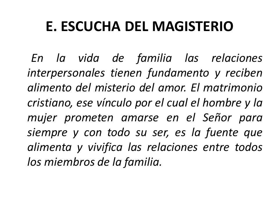 E. ESCUCHA DEL MAGISTERIO