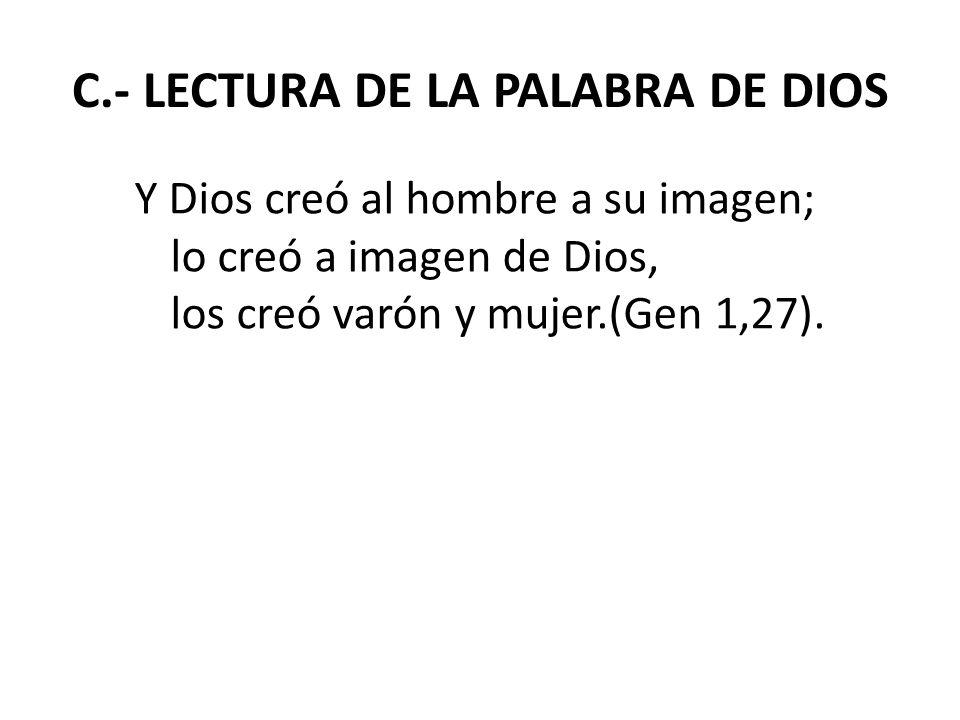 C.- LECTURA DE LA PALABRA DE DIOS