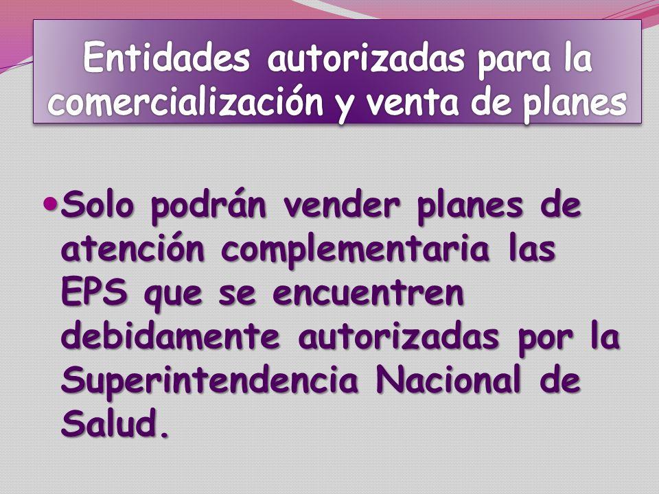 Entidades autorizadas para la comercialización y venta de planes