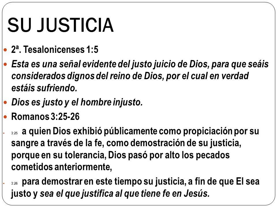 SU JUSTICIA 2ª. Tesalonicenses 1:5
