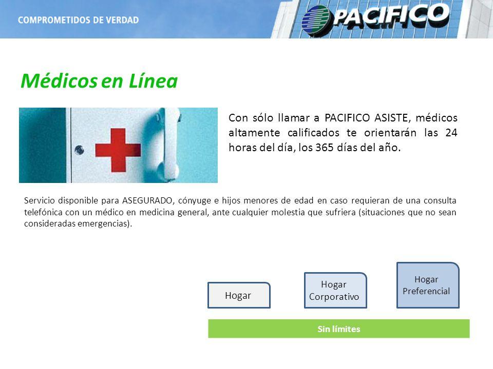 Médicos en Línea Con sólo llamar a PACIFICO ASISTE, médicos altamente calificados te orientarán las 24 horas del día, los 365 días del año.