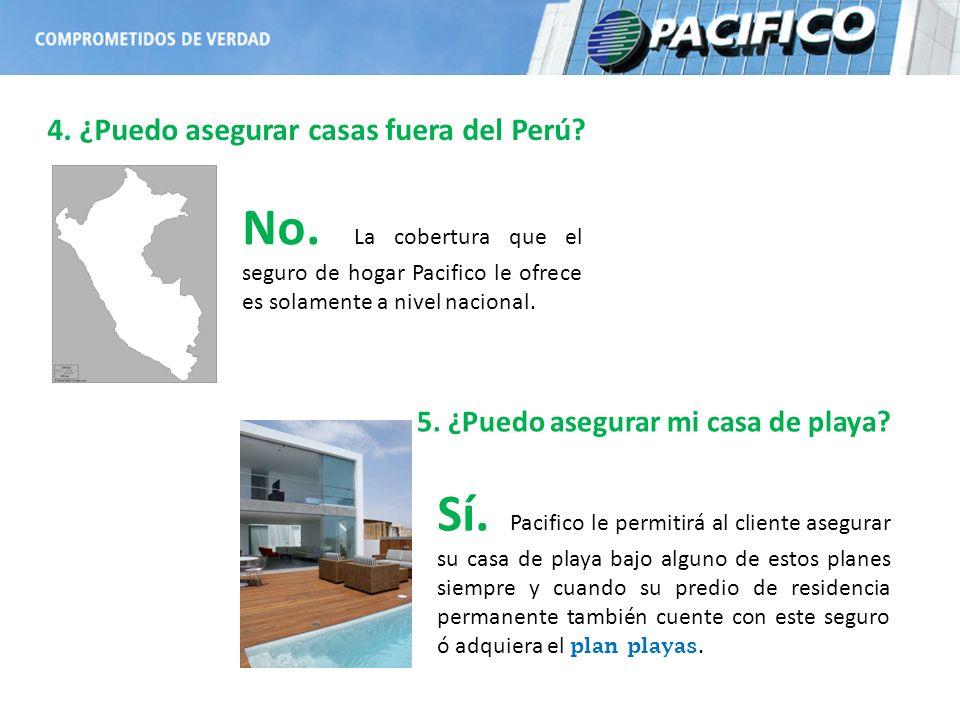 4. ¿Puedo asegurar casas fuera del Perú