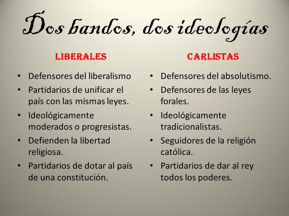 Dos bandos, dos ideologías