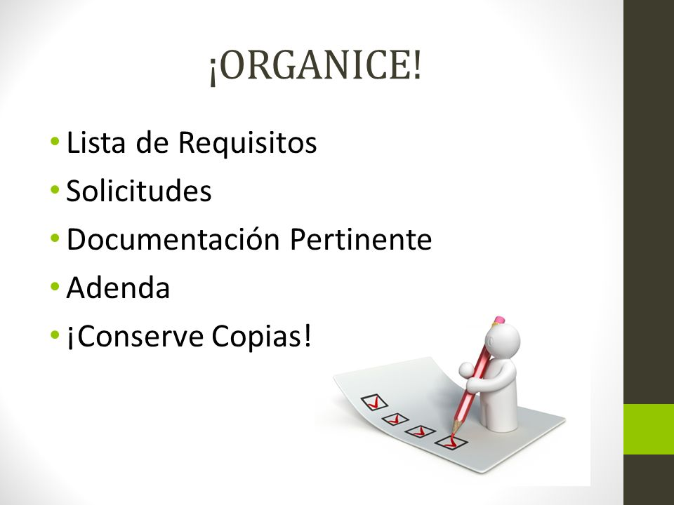 ¡ORGANICE! Lista de Requisitos Solicitudes Documentación Pertinente