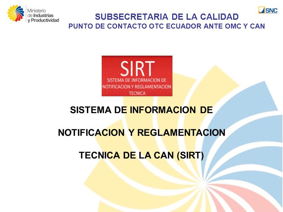 SISTEMA DE INFORMACION DE NOTIFICACION Y REGLAMENTACION