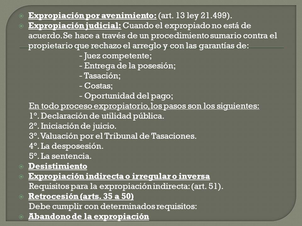 Expropiación por avenimiento: (art. 13 ley 21.499).