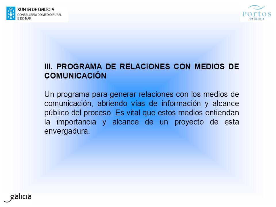 III. PROGRAMA DE RELACIONES CON MEDIOS DE COMUNICACIÓN