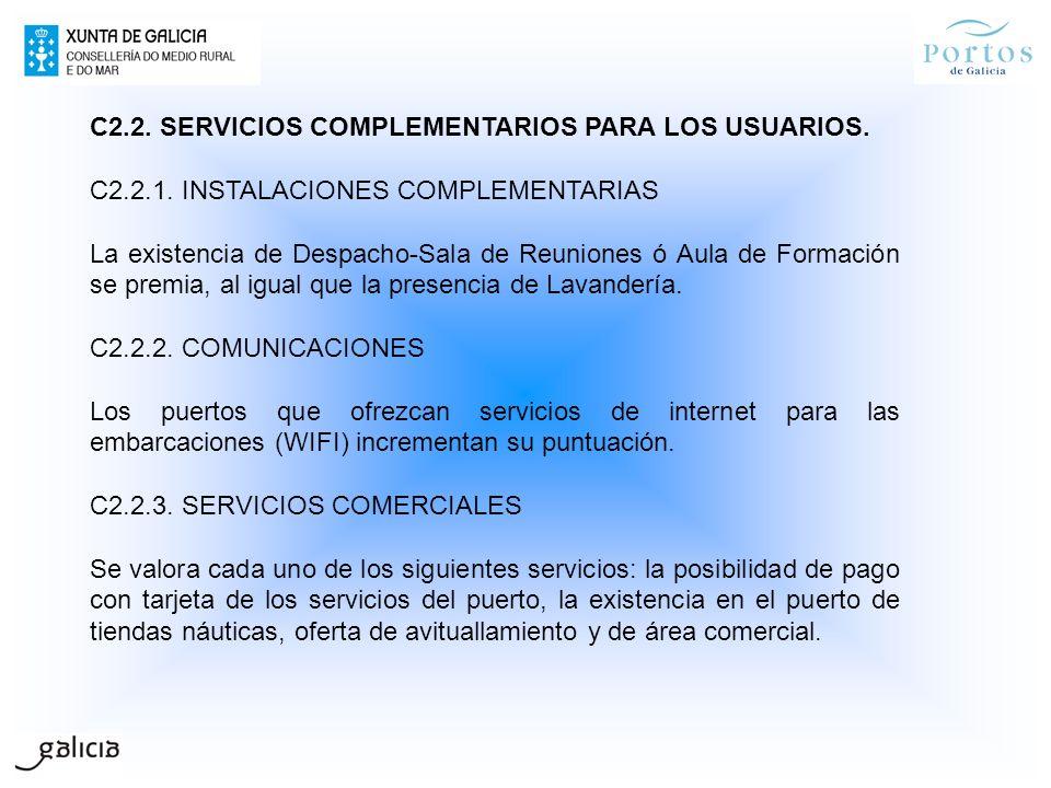 C2.2. SERVICIOS COMPLEMENTARIOS PARA LOS USUARIOS.