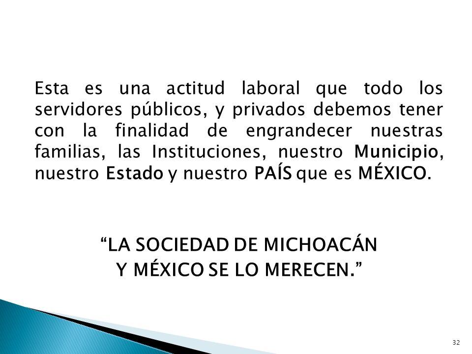LA SOCIEDAD DE MICHOACÁN