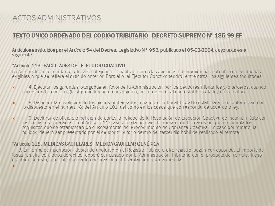 Actos Administrativos TEXTO ÚNICO ORDENADO DEL CODIGO TRIBUTARIO - DECRETO SUPREMO Nº 135-99-EF