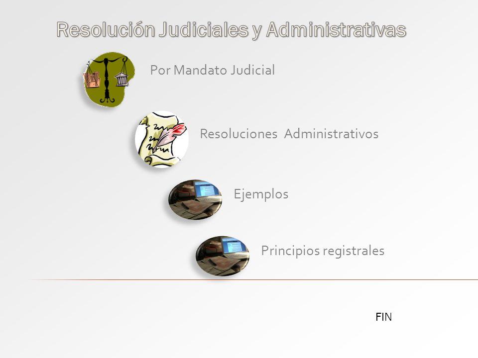 Resolución Judiciales y Administrativas