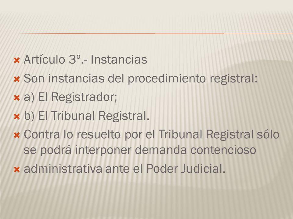 Artículo 3º.- Instancias